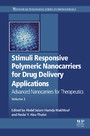 Stimuli Responsive Polymeric Nanocarriers for Drug Delivery Applications - Volume 2: Advanced Nanocarriers for Therapeutics