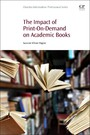 The Impact of Print-On-Demand on Academic Books - Impact of Print-On-Demand on Academic Books