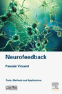 Neurofeedback - Tools, Methods and Applications