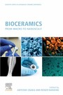 Bioceramics - From Macro to Nanoscale