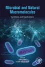 Microbial and Natural Macromolecules - Synthesis and Applications