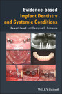 Evidence-based Implant Dentistry and Systemic Conditions