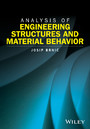 Analysis of Engineering Structures and Material Behavior