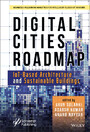 Digital Cities Roadmap - IoT-Based Architecture and Sustainable Buildings
