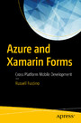 Azure and Xamarin Forms - Cross Platform Mobile Development