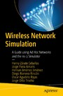 Wireless Network Simulation - A Guide using Ad Hoc Networks and the ns-3 Simulator