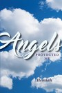 Angels Protected Me