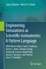 Engineering Simulations as Scientific Instruments: A Pattern Language - With Kieran Alden, Paul S. Andrews, James L. Bown, Alastair Droop, Richard B. Greaves, Mark Read, Adam T. Sampson, Jon Timmis, Alan F.T. Winfield