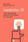 Leadership OS - The Operating System You Need to Succeed