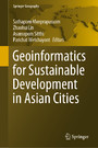 Geoinformatics for Sustainable Development in Asian Cities