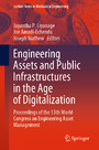 Engineering Assets and Public Infrastructures in the Age of Digitalization - Proceedings of the 13th World Congress on Engineering Asset Management