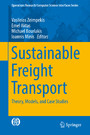 Sustainable Freight Transport - Theory, Models, and Case Studies