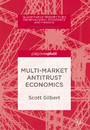 Multi-Market Antitrust Economics