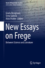 New Essays on Frege - Between Science and Literature