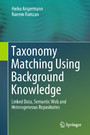 Taxonomy Matching Using Background Knowledge - Linked Data, Semantic Web and Heterogeneous Repositories