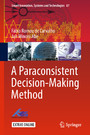 A Paraconsistent Decision-Making Method
