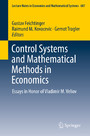 Control Systems and Mathematical Methods in Economics - Essays in Honor of Vladimir M. Veliov
