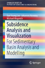 Subsidence Analysis and Visualization - For Sedimentary Basin Analysis and Modelling