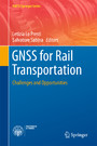GNSS for Rail Transportation - Challenges and Opportunities