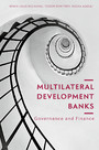 Multilateral Development Banks - Governance and Finance