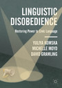 Linguistic Disobedience - Restoring Power to Civic Language