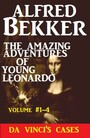 The Amazing Adventures of Young Leonardo - Da Vinci's Cases, Vol #1-4