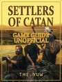Settlers of Catan Game Guide Unofficial