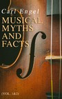 Musical Myths and Facts (Vol. 1&2) - Complete Edition
