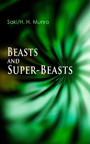 Beasts and Super-Beasts - 36 Humorous Fantasy Tales, including The She-Wolf, Laura, The Boar-Pig, The Brogue, The Hen, The Open Window, The Treasure-Ship, The Cobweb, The Seventh Pullet, The Blind Spot, A Defensive Diamond...