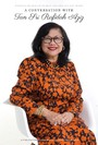 A Conversation with Tan Sri Rafidah Aziz