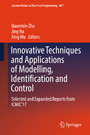 Innovative Techniques and Applications of Modelling, Identification and Control - Selected and Expanded Reports from ICMIC'17