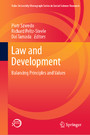 Law and Development - Balancing Principles and Values