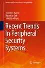 Recent Trends In Peripheral Security Systems