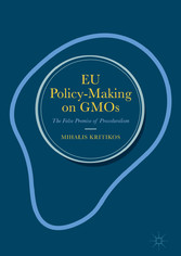 EU Policy-Making on GMOs - The False Promise of Proceduralism