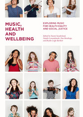Music, Health and Wellbeing - Exploring Music for Health Equity and Social Justice