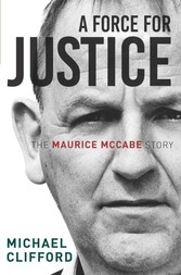 Force for Justice - The Maurice McCabe Story