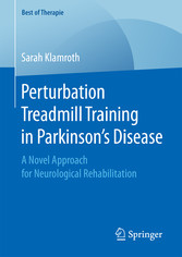Perturbation Treadmill Training in Parkinson's Disease - A Novel Approach for Neurological Rehabilitation